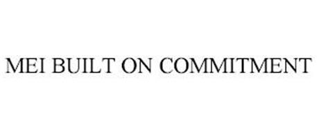 MEI BUILT ON COMMITMENT