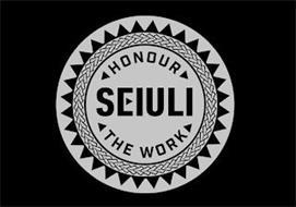 HONOUR SEIULI THE WORK