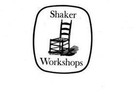 SHAKER WORKSHOPS