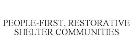 PEOPLE-FIRST, RESTORATIVE SHELTER COMMUNITIES