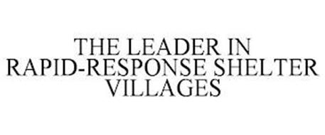 THE LEADER IN RAPID-RESPONSE SHELTER VILLAGES