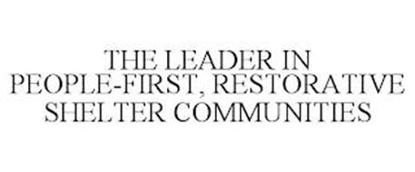THE LEADER IN PEOPLE-FIRST, RESTORATIVE SHELTER COMMUNITIES