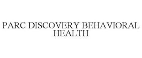 PARC DISCOVERY BEHAVIORAL HEALTH