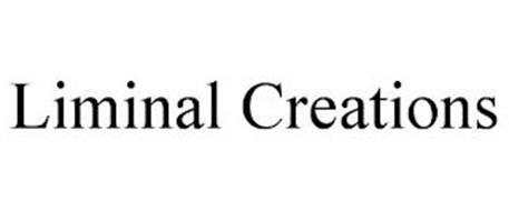 LIMINAL CREATIONS