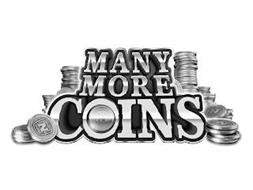 MANY MORE COINS