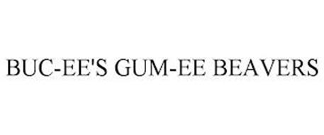 BUC-EE'S GUM-EE BEAVERS