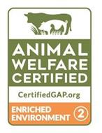 ANIMAL WELFARE CERTIFIED CERTIFIEDGAP.ORG ENRICHED ENVIRONMENT 2