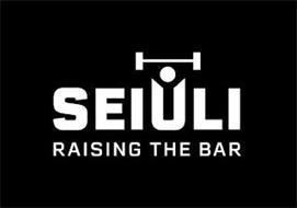 SEIULI RAISING THE BAR