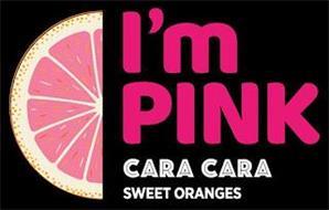 I'M PINK CARA CARA SWEET ORANGES