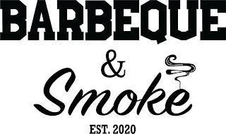 BARBEQUE & SMOKE EST. 2020