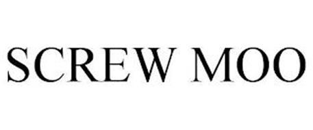 SCREW MOO