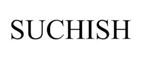 SUCHISH