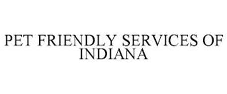 PET FRIENDLY SERVICES OF INDIANA
