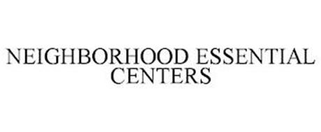 NEIGHBORHOOD ESSENTIAL CENTERS