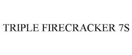 TRIPLE FIRECRACKER 7S