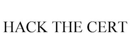 HACK THE CERT