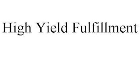 HIGH YIELD FULFILLMENT
