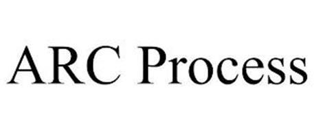 ARC PROCESS