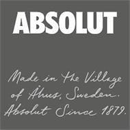 ABSOLUT MADE IN THE VILLAGE OF ÅHUS, SWEDEN. ABSOLUT SINCE 1879.