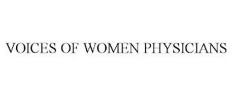 VOICES OF WOMEN PHYSICIANS