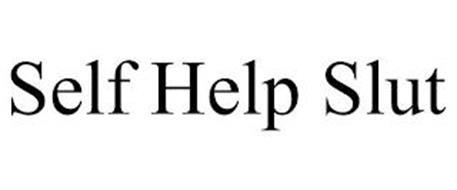 SELF HELP SLUT