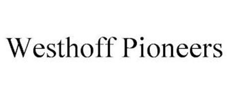 WESTHOFF PIONEERS