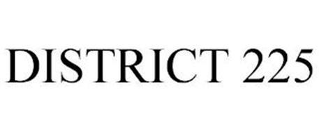 DISTRICT 225