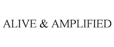ALIVE & AMPLIFIED
