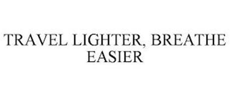 TRAVEL LIGHTER, BREATHE EASIER