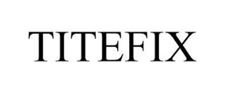TITEFIX