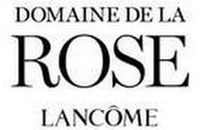 DOMAINE DE LA ROSE LANCOME