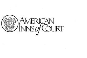 A I C EXCELLENTIA AMERICAN INNS OF COURT