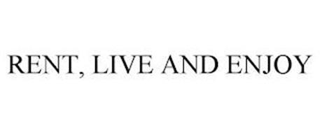RENT, LIVE AND ENJOY