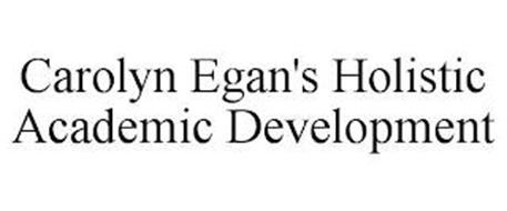 CAROLYN EGAN'S HOLISTIC ACADEMIC DEVELOPMENT