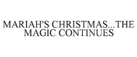 MARIAH'S CHRISTMAS...THE MAGIC CONTINUES