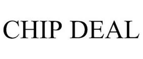 CHIP DEAL