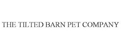 THE TILTED BARN PET COMPANY