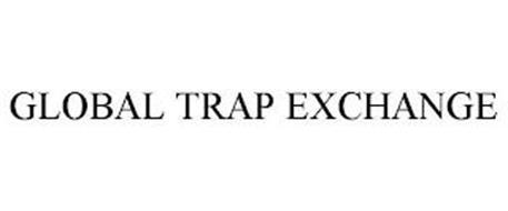 GLOBAL TRAP EXCHANGE