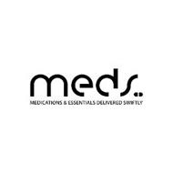 MEDS MEDICATIONS AND ESSENTIALS DELIVERED SWIFTLY
