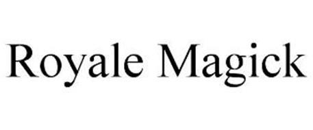 ROYALE MAGICK