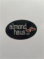 ALMOND HAUS CAFE