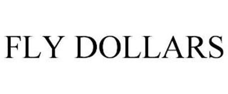 FLY DOLLARS