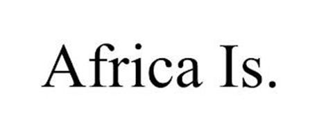 AFRICA IS.