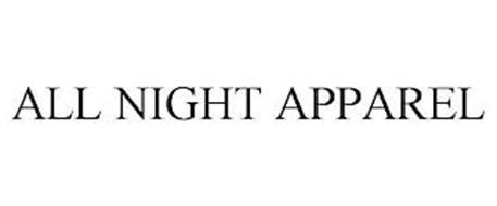ALL NIGHT APPAREL