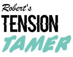 ROBERT'S TENSION TAMER