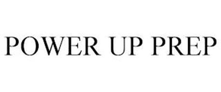 POWER UP PREP