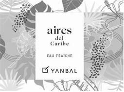 AIRES DEL CARIBE EAU FRAICHE YANBAL