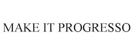 MAKE IT PROGRESSO