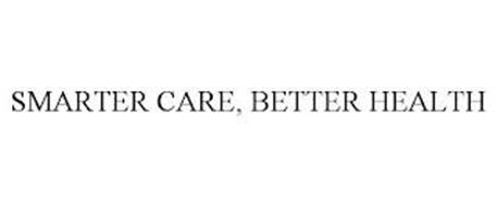 SMARTER CARE, BETTER HEALTH