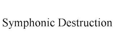 SYMPHONIC DESTRUCTION